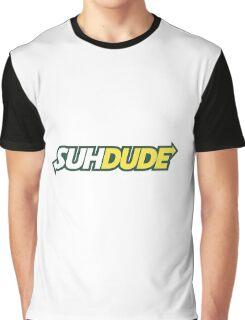 suh dude Graphic T-Shirt