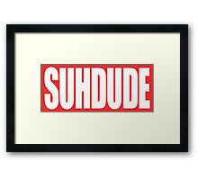 suh dude Framed Print