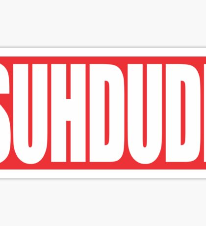 suh dude Sticker