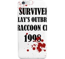 I SURVIVED ARKLAY'S OUTBREAK IN RACCOON CITY 1998 iPhone Case/Skin