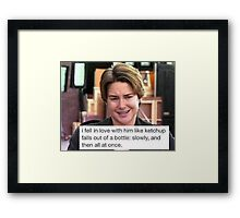 The Fault In Our Ketchup Framed Print