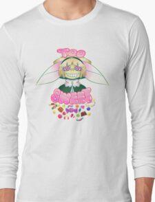 Too Sweet - Original Design Long Sleeve T-Shirt