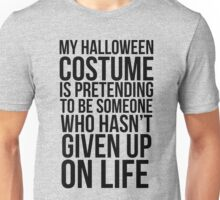 Given Up Costume Unisex T-Shirt