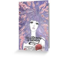BellaDonna of Sadness Greeting Card