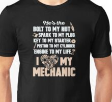 I Love My Mechanic Unisex T-Shirt