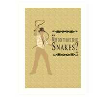 Indiana Jones- Snakes Art Print