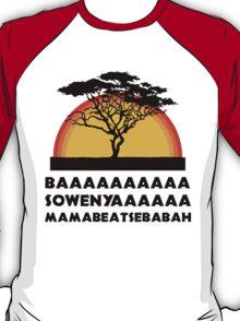 baaaaa sowenya mamabeatsebabah  T-Shirt