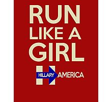 Run Like a Girl - Hillary America Photographic Print