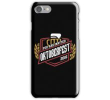 You are Invited - Oktoberfest 2016 iPhone Case/Skin