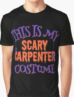 Scary Carpenter Costume Graphic T-Shirt