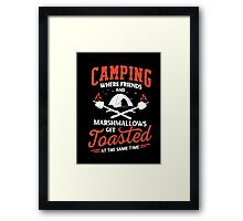 Camping Where Friends And Marshmallows Get Toasted Framed Print