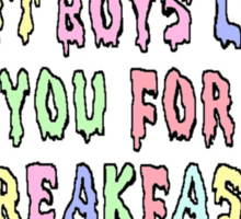 I Eat Boys Like You For Breakfast Sticker