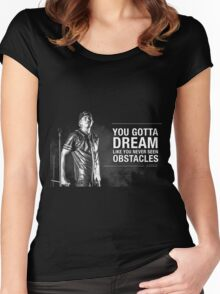 Dream Obstacle Women's Fitted Scoop T-Shirt