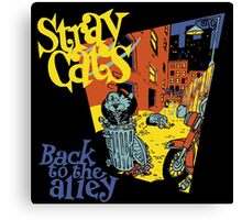Stray Cats Back To The Alley  Canvas Print