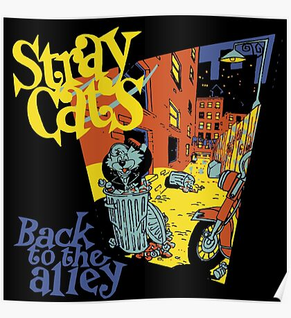 Stray Cats Back To The Alley  Poster