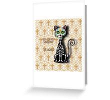 Dia de los Muertos - El Gato Greeting Card