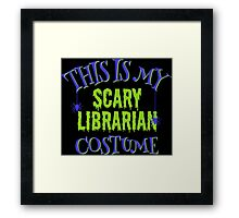Scary Librarian Costume Framed Print