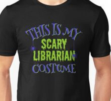 Scary Librarian Costume Unisex T-Shirt