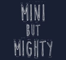 mini but mighty Kids Tee