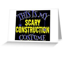 Scary Construction Costume Greeting Card