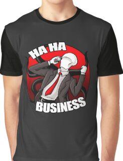 Slenderman - HA HA BUSINESS! Graphic T-Shirt