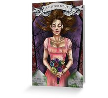 I Died for Beauty Greeting Card