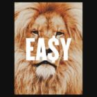 EA$Y Lion by trillful