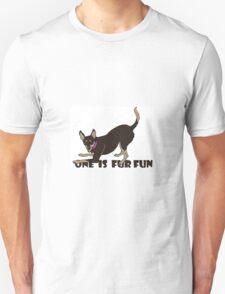 ONE IS FUR FUN Unisex T-Shirt