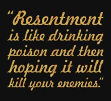 "Resentment is like... ""Nelson Mandela"" Inspirational Quote Baby Tee"