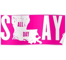 Think Pink Slay All Day Poster