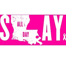 Think Pink Slay All Day Photographic Print