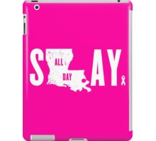 Think Pink Slay All Day iPad Case/Skin