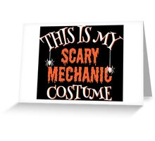 Scary Mechanic Costume Greeting Card