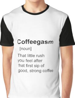 Coffee shirt Graphic T-Shirt