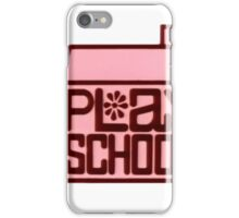 Play School iPhone Case/Skin