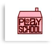 Play School Canvas Print