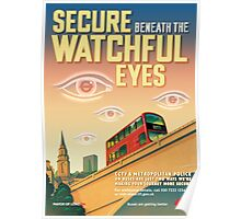 London CCTV Poster - Secure Beneath The Watchful Eyes Poster