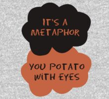 TFIOS/OITNB It's a metaphor you potato with eyes (orange and black) T-Shirt
