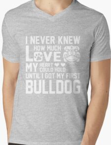 Never knew much love heart hold my first Bulldog Mens V-Neck T-Shirt