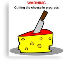 Cutting the cheese Canvas Print