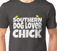 Southern dog lover chick Unisex T-Shirt