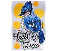 Wild & Free Watercolor Painting Poster