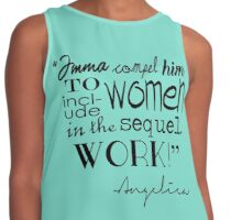 """Imma compel him to include women in the sequel. WORK!"" Contrast Tank"