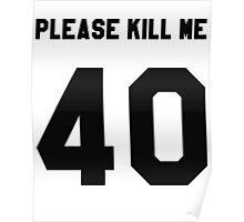 """PLEASE KILL ME"" Poster"