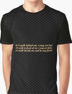 """Don't walk behind me... """"Albert Camus"""" Inspirational Quote Graphic T-Shirt"""