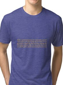 "With a good conscience... ""John F. Kennedy"" Inspirational Quote Tri-blend T-Shirt"