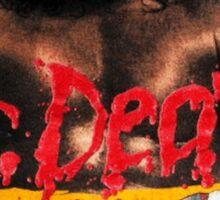"""Dr Death """"I Like it Loud"""" Sticker"""