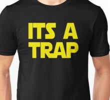 Its A Trap Unisex T-Shirt