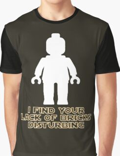"""""""I Find Your Lack of Bricks Disturbing"""" by Customize My Minifig Graphic T-Shirt"""