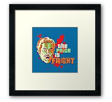 The Price is Fright Framed Print